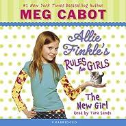 Allie Finkle's Rules for Girls #2: The New Girl