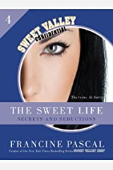 The Sweet Life #4: An E-Serial: Secrets and Seductions (Sweet Valley Confidential) Kindle Edition