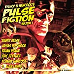 Bishop and Hancock's Pulse Fiction, Volume 1 | Eric Beetner,Barry Reese,D. Alan Lewis,Brian Drake,James Hopwood,Tommy Hancock,Paul Bishop