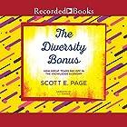 The Diversity Bonus: How Great Teams Pay Off in the Knowledge Economy Hörbuch von Scott E. Page Gesprochen von: L. J. Ganser