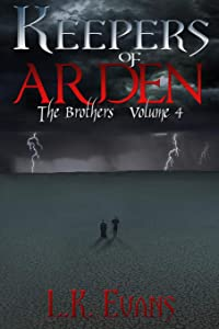 Keepers of Arden: The Brothers Volume 4