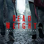 Dead Weight | Matt Casamassina