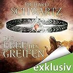 Das Erbe des Greifen (Die Lytar-Chronik 2) | Richard Schwartz