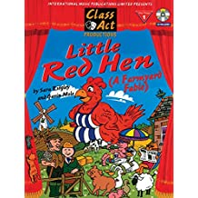 Little Red Hen: A Farmyard Fable, Score & CD (Class Act Productions Series)