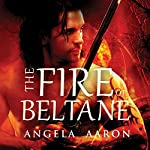 The Fire of Beltane | Angela Aaron