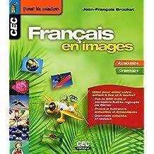 Français en images: Vocabulaire - Grammaire