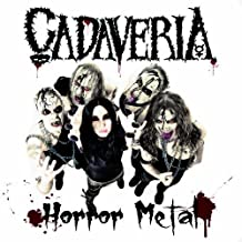 Horror Metal (ltd. ed. digipak reissue) by Cadaveria