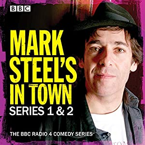 Mark Steel's In Town: Series 1 & 2 Radio/TV Program