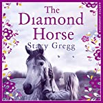 The Diamond Horse | Stacy Gregg