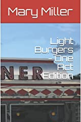 Light Burgers - One Act Edition Paperback