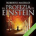 La profezia di Einstein Hörbuch von Roberto Masello Gesprochen von: Valerio Sacco