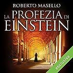 La profezia di Einstein   Roberto Masello