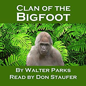 Clan of the Bigfoot Audiobook