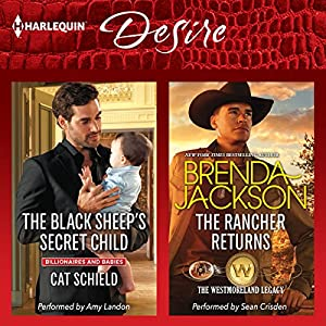 The Black Sheep's Secret Child & The Rancher Returns Audiobook