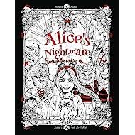Alice's Nightmare - Through the Looking Glass: Adult Coloring Book (Horror, Halloween, Adventures in Wonderland)