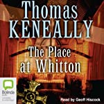 The Place at Whitton | Tom Keneally