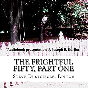 The Frightful Fifty, Part One Audiobook