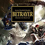 Betrayer: The Horus Heresy, Book 24 | Aaron Dembski-Bowden