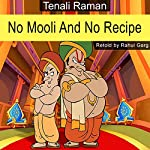 No Mooli and No Recipe | Rahul Garg