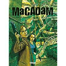 Macadam - Tome 02 : Le Chant du bourreau (French Edition)