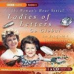 Ladies of Letters Go Global | Lou Wakefield,Carole Hayman