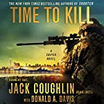 Time to Kill: A Sniper Novel | Jack Coughlin