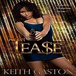 Tease | Keith Gaston