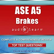 Brakes Test (A5) AudioLearn: Complete Audio Review for the Automotive Service Excellence (ASE) Automobile &