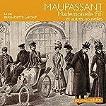 Mademoiselle Fifi et autres nouvelles   Guy de Maupassant