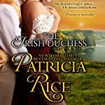 The Irish Duchess | Patricia Rice