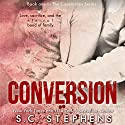 Conversion Audiobook by S. C. Stephens Narrated by Piper Goodeve