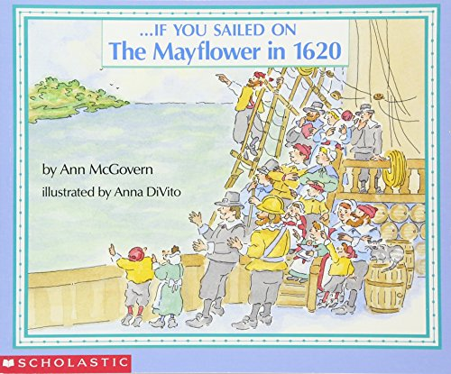 . . . If You Sailed on the Mayflower in 1620 [Ann McGovern - Anna DiVito] (Tapa Blanda)