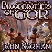 Blood Brothers of Gor: Gorean Saga, Book 18 | John Norman