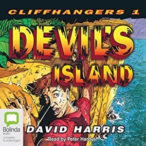 Devil's Island: Cliffhangers Book 1 Audiobook