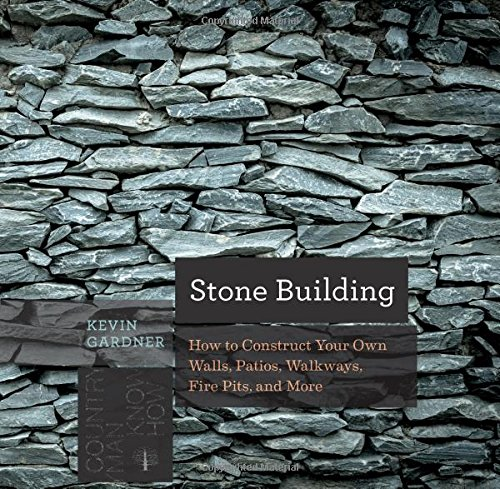 Stone Edifice: How to Make New England Style Walls and Other Structures the Old Way (Countryman Know How)