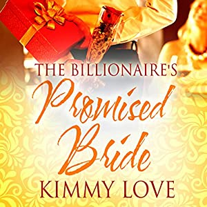 The Billionaire's Promised Bride Audiobook