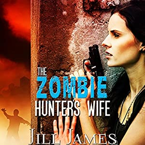 The Zombie Hunter's Wife Audiobook