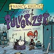 Worse, Worser, Wurst: Princess Pulverizer, Book 2 | Nancy Krulik