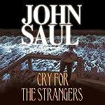 Cry for the Strangers | John Saul