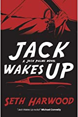 Jack Wakes Up: an unstoppable blast-through read (Detective Jack Palms Crime Thriller Series) Paperback