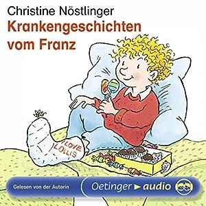 Krankengeschichten vom Franz Hörbuch