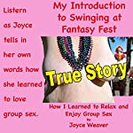 My Introduction to Swinging at Fantasy Fest: Let's Get Naked, Book 1 | Joyce Weaver