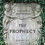 Legends of Heavenshire: The Prophecy | Richard C. Lee