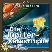 Die Jupiter-Katastrophe (Weltraum-Abenteuer 20) | Hanno Herzler