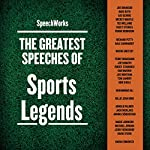 The Greatest Speeches of Sports Legends |  SpeechWorks - compilation