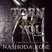Torn from You: Tear Asunder, Book 1 Audiobook by Nashoda Rose Narrated by Mackenzie Harte