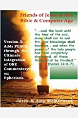 Friends Of Jesus In This Bible And Computer Age: Peace of Ultimate Integration of Life and Living (All Scripture Christian Life and Living Books Book 1) Kindle Edition