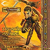 Treachery's Wake: A Dungeons & Dragons Novel | T. H. Lain