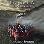 Lost Legio IX | Marc Alan Edelheit