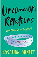 Uncommon Relations: What should be forgotten Paperback